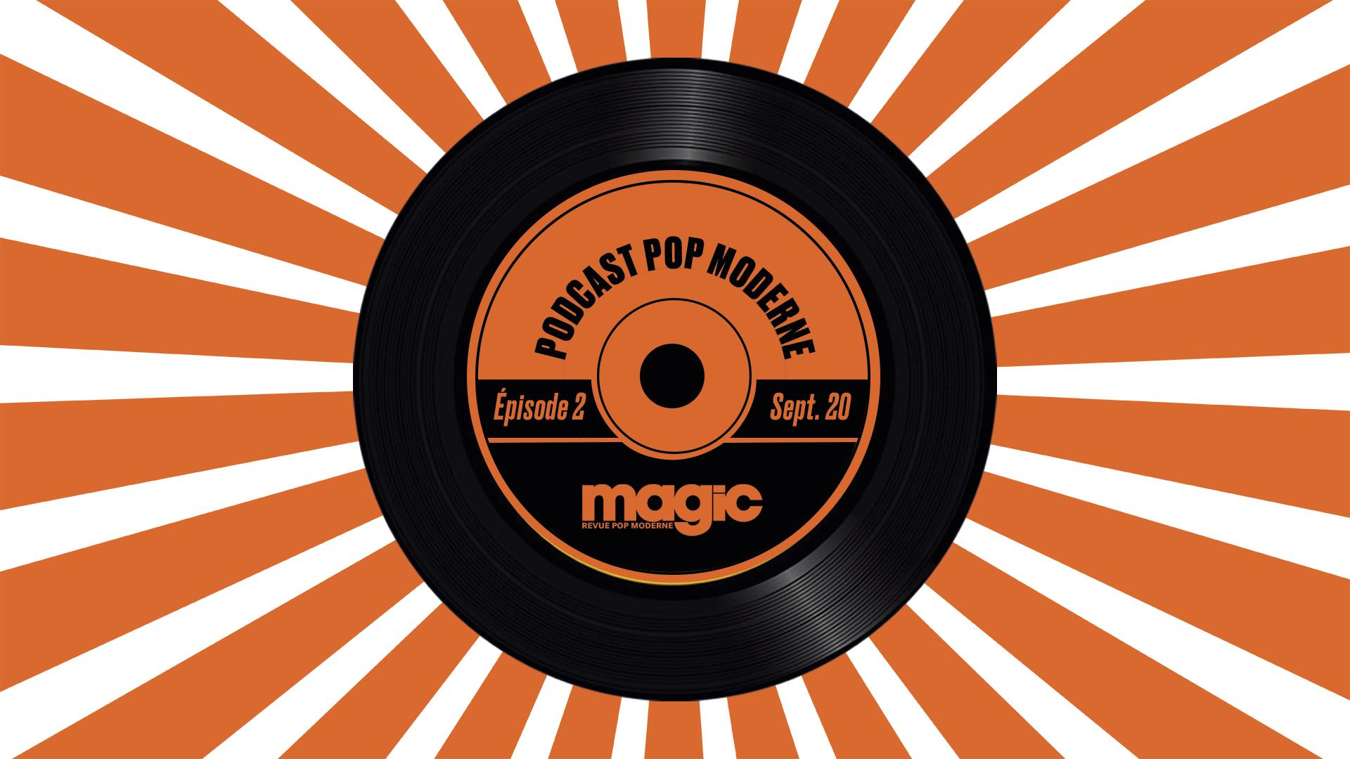 Popcast pop moderne #2
